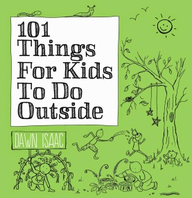 101 Things for Kids to do Outdoors front cover
